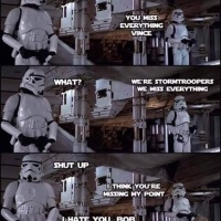 Stormtroopers missing everything