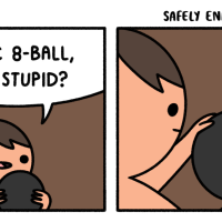 Magic 8 Ball - Am I Stupid?